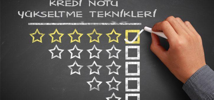 Düşük Kredi Notu Nasıl Yükseltilir?